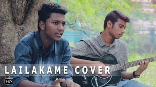 LAILAKAME | Ezra | New Malayalam Cover Song 2017