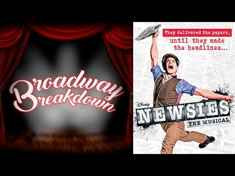 Newsies Musical Discussion - Broadway Breakdown