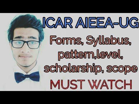 ICAR AIEEA-UG details, syllabus, pattern,marking,level,seats,scholarship etc.
