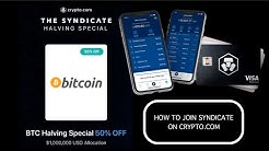 HOW TO JOIN  SYNDICATE ON CRYPTO.COM EXCHANGE | BTC HALVING SPECIAL 50% OFF!