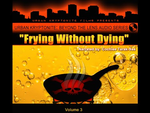The Dangers of Fried Foods & The Origins of Cooking Oils