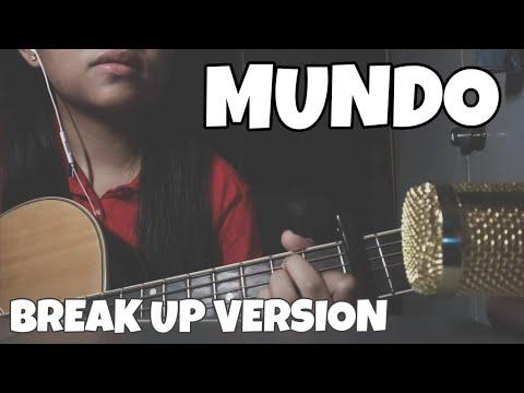 Mundo - IV of Spades (break-up version) | acoustic cover