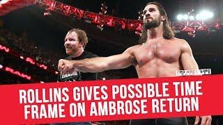 Seth Rollins Gives Time Frame On Dean Ambrose's Return