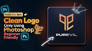 How to design a Clean logo in photoshop 2021 - Beginner friendly