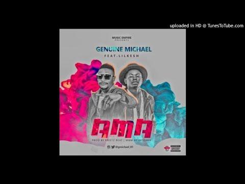 Genuine Michael – AMA ft. Lil Kesh (Prod. by Krizbeatz)