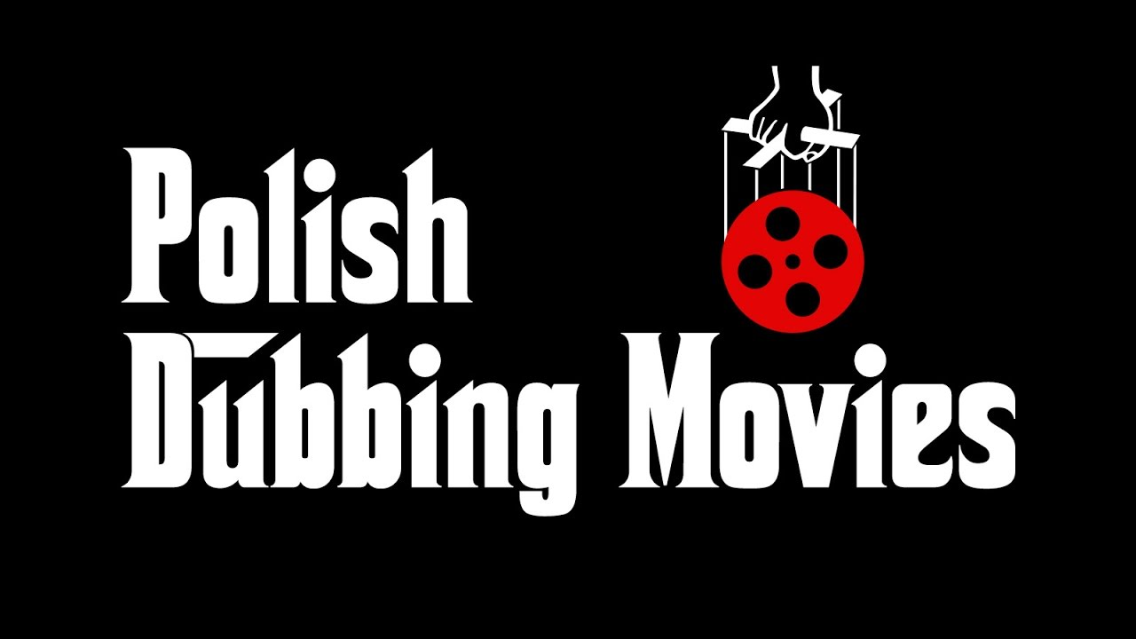Polish Dubbing Movies 1