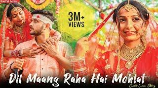Dil Maang Raha Hai Mohlat | Tere Sath Dhadakne Ki |Arrange Marriage Love Story| Heart Touching Story