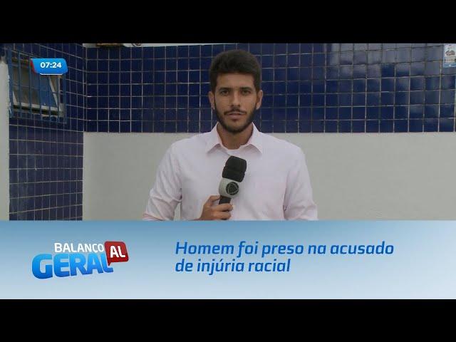 Homem foi preso na Ponta Verde acusado de injúria racial