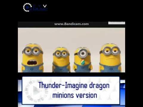 Cover lagu thunder versi minion