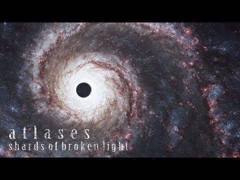Atlases - Shards Of Broken Light (Official Music Video)