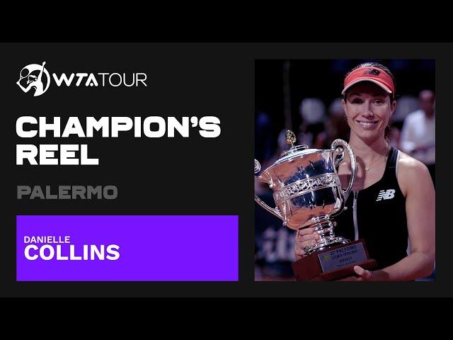 Danielle Collins | 2021 Palermo | WTA Champion's Reel