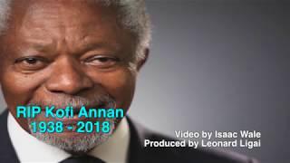 Leaders across the World celebrate a life well lived of Africa's humanitarian hero Kofi Annan