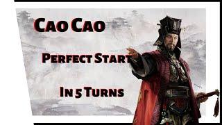 Total War: Three Kingdoms - Mandate of Heaven - Cao Cao - 5 Turn PERFECT START!