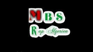 MBS - GALOULI RABAH - RAP ALGERIEN