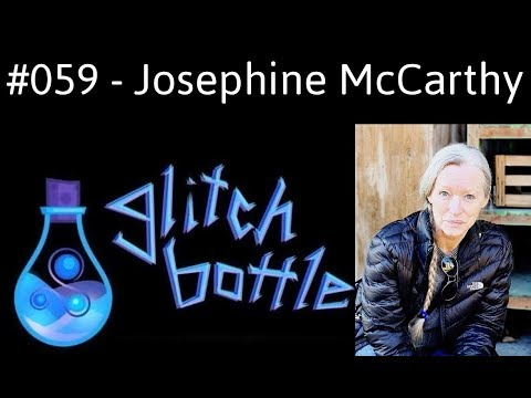 #059 - Environmental Magic And The Scales Of Balance With Josephine McCarthy | Glitch Bottle