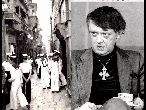 Anthony Burgess, sex tourist — Valletta: The Gut