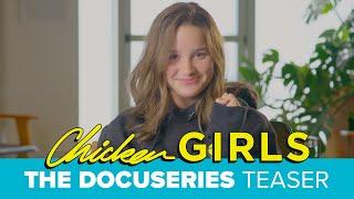 CHICKEN GIRLS: THE DOCUSERIES | Official Trailer