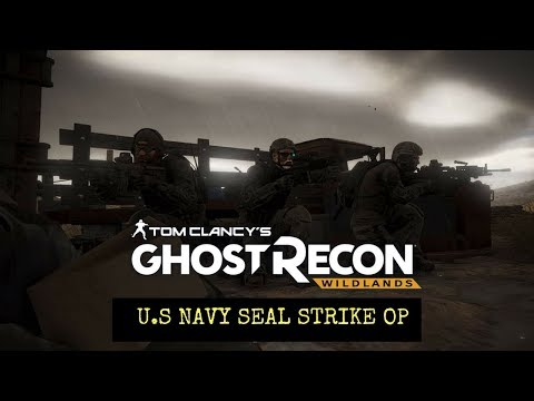 Ghost Recon Wildlands: U.S Navy Seal Strike Op