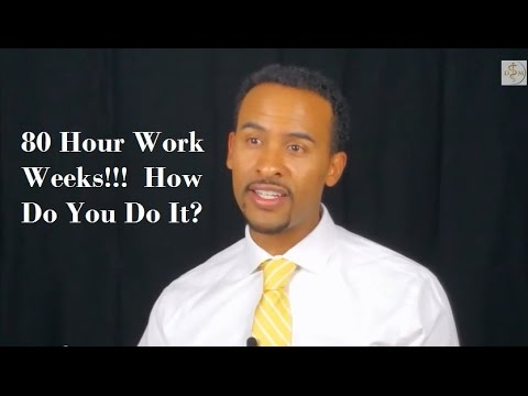 80 Hour Work Weeks!!  How Do You Handle It?