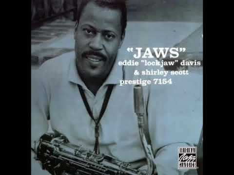 Eddie 'Lockjaw' Davis & Shirley Scott —  Jaws  ( Full Album ) Mp3