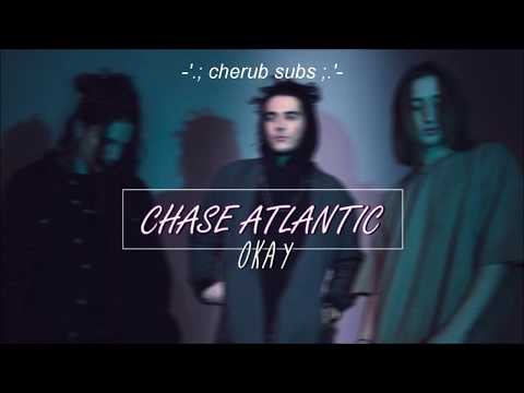 chase atlantic - okay (lyrics-sub español)