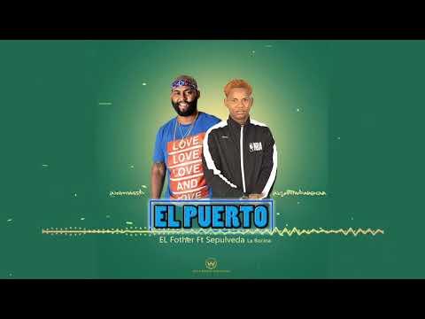 Sepulveda✖️Fother El Puerto (Audio)