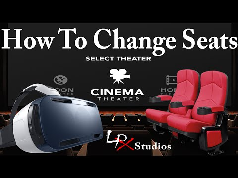 How To Change Seats in Oculus Cinema for Samsung Gear VR