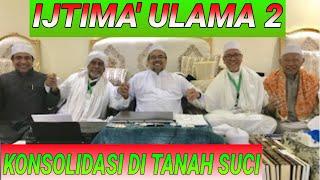 Download Video IJTIMA ULAMA II DIBAHAS DI MAKKAH BERSAMA HRS;KYAI RASYID;HBB ZEIN;PRABOWO SANDI;JOKOWI MA'RUF AMIN MP3 3GP MP4