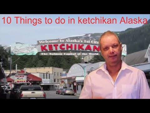 10 Things to do in Ketchikan Alaska