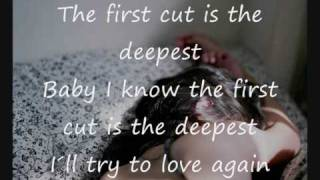 The first cut is the deepest - Sheryl Crow (lyrics)