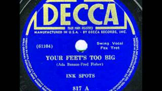 INK SPOTS - Your Feet