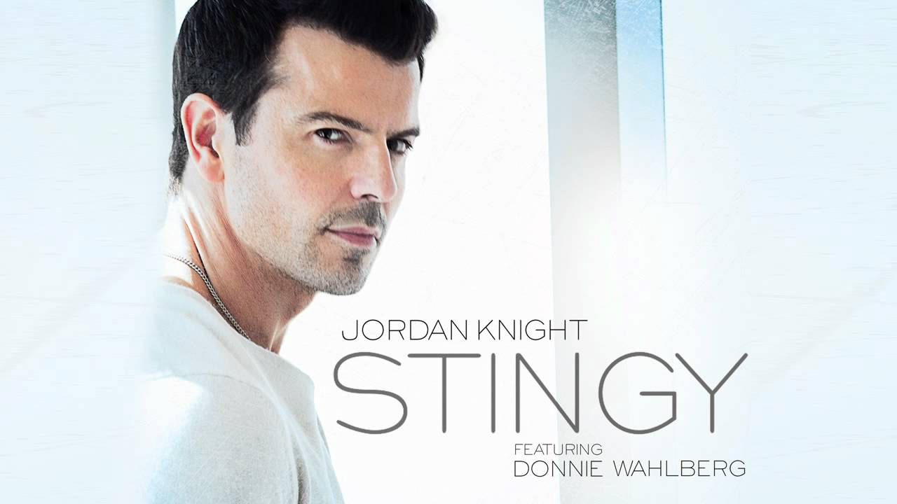 """Download Jordan Knight """"Stingy"""" feat. Donnie Wahlberg"""