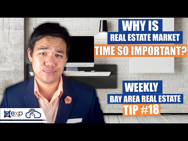 Why is real estate market time so important? | Weekly Bay Area Real Estate Tip #18