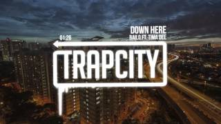 Bailo - Down Here ft. Tima Dee
