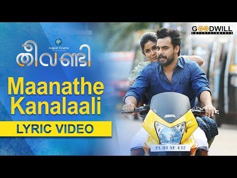 Maanathe Kanalaali Lyric Video | Theevandi...