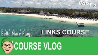 Belle Mare Plage Links Course Part 2