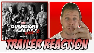 Trailer Reaction | Guardians of the Galaxy Vol. 2 Trailer 2 (2017)