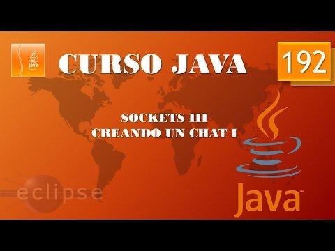 Curso Java. Sockets III  Creación De Chat I. Vídeo 192