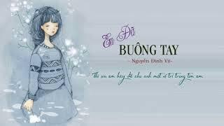 Em Đã Buông Tay - Nguyễn Đình Vũ (Lyric HD)