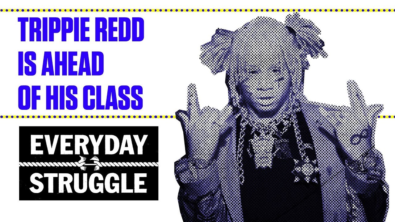 Trippie Redd Have a Valid Reason For Skipping XXL Cypher? | Everyday Struggle