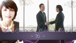 La Minute de Mademoiselle M 16 - Peut-on vraiment dire