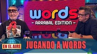 Fernando Arrabal juega a Words con Buenafuente - En el aire
