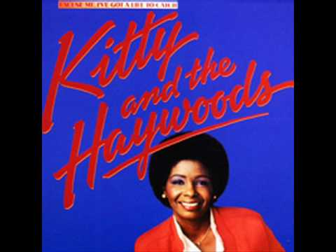 Kitty & The Haywoods - Excuse Me I've Got A Life To Catch