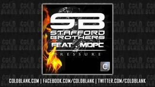 Stafford Brothers - Pressure ft. MDPC (Cold Blank Remix)