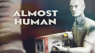 Fallout 4 › Almost Human