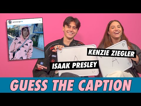 Kenzie Ziegler Vs. Isaak Presley - Guess The Caption