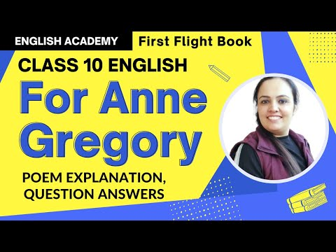 For Anne Gregory Class 10 English First Flight book Poem 11 explanation