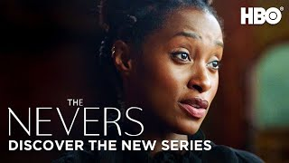 The Nevers: Discover the New Series | HBO