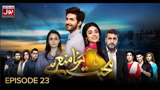 Mohabbat Karna Mana Hai Episode 23 16th  July  2019 BOL Entertainment