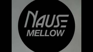 Nause Mellow Original